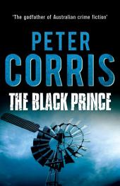 The Black Prince: Cliff Hardy 22