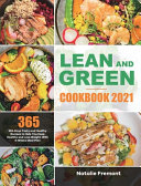 Lean and Green Cookbook 2021