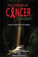 The Elements of Cancer Survivorship