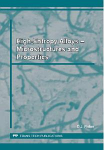 High Entropy Alloys    Microstructures and Properties