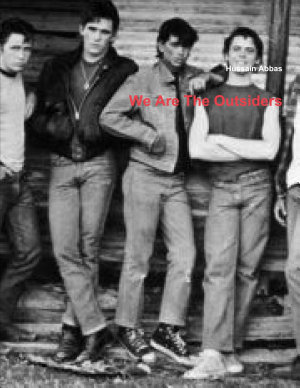We Are The Outsiders