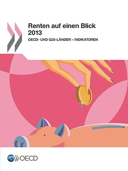 Renten auf einen Blick 2013  OECD  und G20 L  nder     Indikatoren PDF