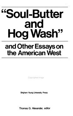 Soul butter and Hog Wash  and Other Essays on the American West PDF