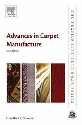 Advances in Carpet Manufacture: Edition 2