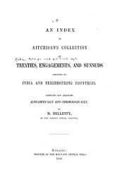 A Collection of Treaties, Engagements, and Sunnuds Relating to India and Neighbouring Countries: Volume 8