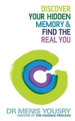Discover Your Hidden Memory & Find the Real You