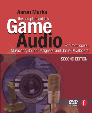The Complete Guide to Game Audio PDF