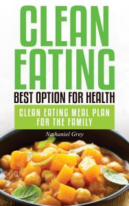 Clean Eating: Best Option for Health
