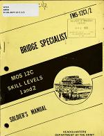 Bridge Specialist MOS 12C, Skill Levels 1 and 2