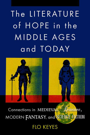 The Literature of Hope in the Middle Ages and Today