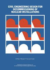 Civil Engineering Design for Decommissioning of Nuclear Installations