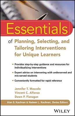 Essentials of Planning  Selecting  and Tailoring Interventions for Unique Learners PDF