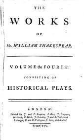 Historical plays: King Henry VI, pt. I-III. King Richard III. King