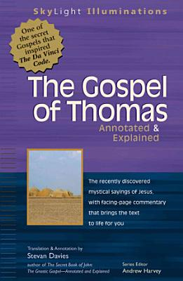 Gospel of Thomas Annotated and Explained