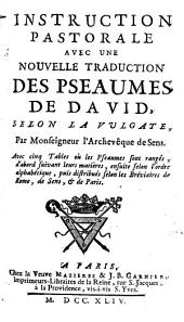 Instruction pastorale avec une nouvelle traduction des psaumes de David, selon la Vulgate