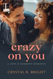 Crazy on You