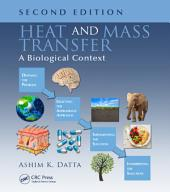 Heat and Mass Transfer: A Biological Context, Second Edition, Edition 2