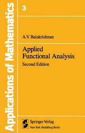 Applications of Mathematics: Applied Functional Analysis, Edition 2