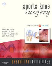 Operative Techniques: Sports Knee Surgery E-Book