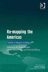 Re-mapping the Americas: Trends in Region-making
