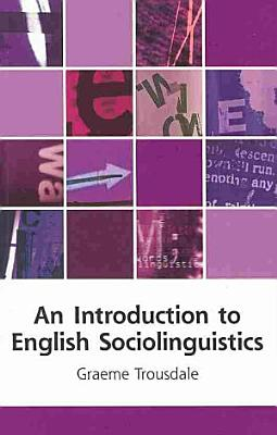 An Introduction to English Sociolinguistics PDF