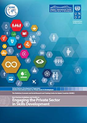 Best Practices Guidelines and Toolkit on Engaging the Private Sector in Skills Development PDF