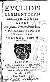 Euclidis elementorum geometricorum libri: sex priores breuius demonstrati