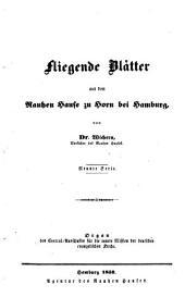 Fliegende Blätter aus dem Rauhen Hause zu Horn bei Hamburg: Organ des Central-Ausschusses für die Innere Mission der Deutschen Evangelischen Kirche, Band 9