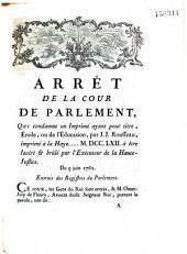 Arrêt de la Cour de Parlement, Qui condamne un Imprimé ayant pour titre, Emile, ou l'Education, par J. J. Rousseau... Du 9 juin 1762