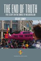 The End of Truth Five Essays on The Demise of Neoliberalism PDF