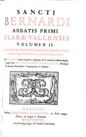 Sancti Bernardi abbatis primi Claræ-Vallensis Volumen I [-II].: Continens duos posteriores tomos V. & VI. seu opera suppositicia & aliena, cum ejus vita & miraculis