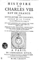 Histoire De Charles VIII. Roy De France
