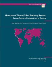 Germany's Three-Pillar Banking System: Cross-Country Perspectives in Europe