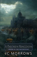 A Broken Kingdom Book PDF