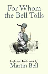 For Whom the Bell Tolls: Light and Dark Verse