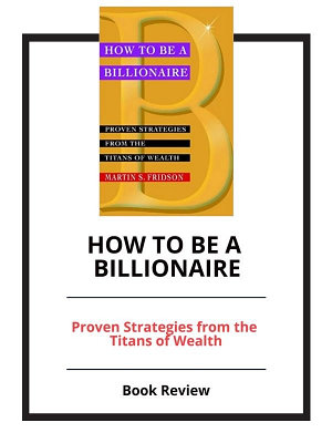How to Be a Billionaire  Book Review PDF