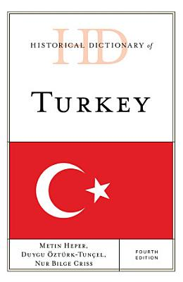Historical Dictionary Of Turkey