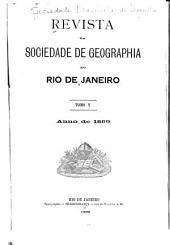 Revista da Sociedade de Geographia do Rio de Janeiro: Volume 5