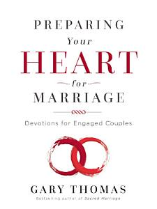 Preparing Your Heart for Marriage Book