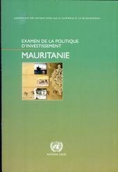 Examen de la Politique d'Investissement: Mauritanie