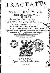 Tractatus de syndicatu variorum auctorum ... Qui antea sparsim vagabantur, nove vero a Gabriele Sarayna Veronensi in unum congesti