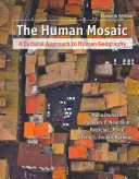 The Human Mosaic  A Cultural Approach to Human Georgaphy   Exploring Human Geography With Maps PDF