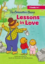The Berenstain Bears Lessons in Love PDF