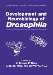 Development and Neurobiology of Drosophila