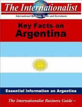 Key Facts on Argentina: Essential Information on Argentina