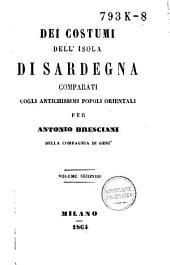 Dei costumi dell'isola di Sardegna comparati cogli antichissimi popoli orientali: Volume 2