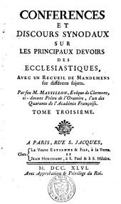 Conférences et discours synodaux sur les principaux devoirs des ecclésiastiques: avec un recueil de mandemens sur différens sujets, Volume3