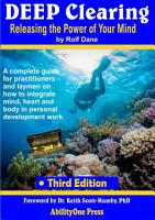 Deep Clearing   Releasing the Power of Your Mind  3rd Edition PDF