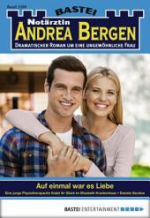 Notärztin Andrea Bergen - Folge 1299: Auf einmal war es Liebe