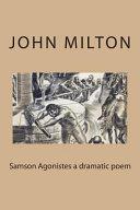 Samson Agonistes a Dramatic Poem PDF